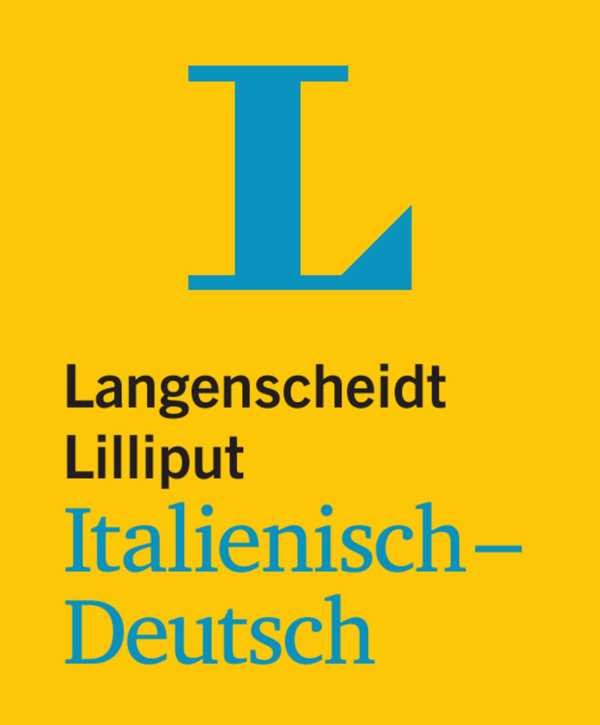 Langenscheidt Lilliput Italienisch-Deutsch - im Mini-Format (Lilliput-Wörterbücher Fremdsprachen)