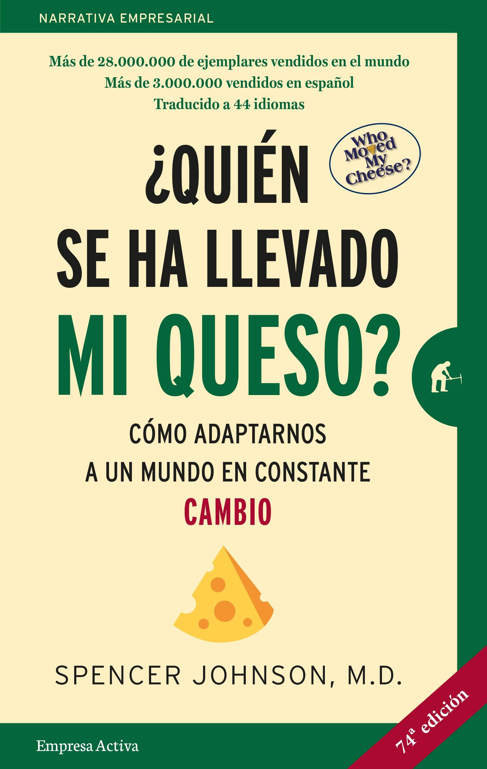 Image result for Quién se ha llevado mi queso
