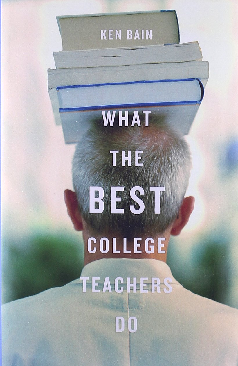 Book Cover Image of What the Best College Teachers Do