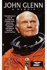 John Glenn: A Memoir Kindle Edition