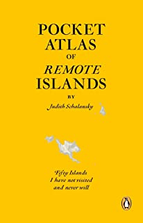 Amazon atlas of remote islands judith schalansky pocket atlas of remote islands fifty islands i have not visited and never will fandeluxe Gallery