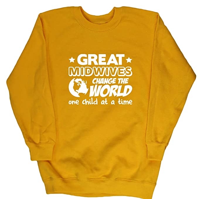 HippoWarehouse Great Midwives Change the World One Child at a Time kids childrens unisex jumper sweatshirt