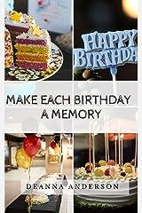 Make Each Birthday A Memory (Make Each Moment) Paperback