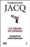 Les Enquêtes de l'inspecteur Higgins - Tome 18 Le Crime du Sphinx