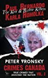 Paul Bernardo and Karla Homolka: The Ken and Barbie Killers
