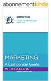 Marketing: A Guide for Professional Marketers (Cambridge Marketing Guides Book 1) (English Edition)