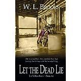 Let the Dead Lie (The McKay Series)