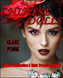 Chinese Dolls      : A Work of Female Domination & Male Transformation