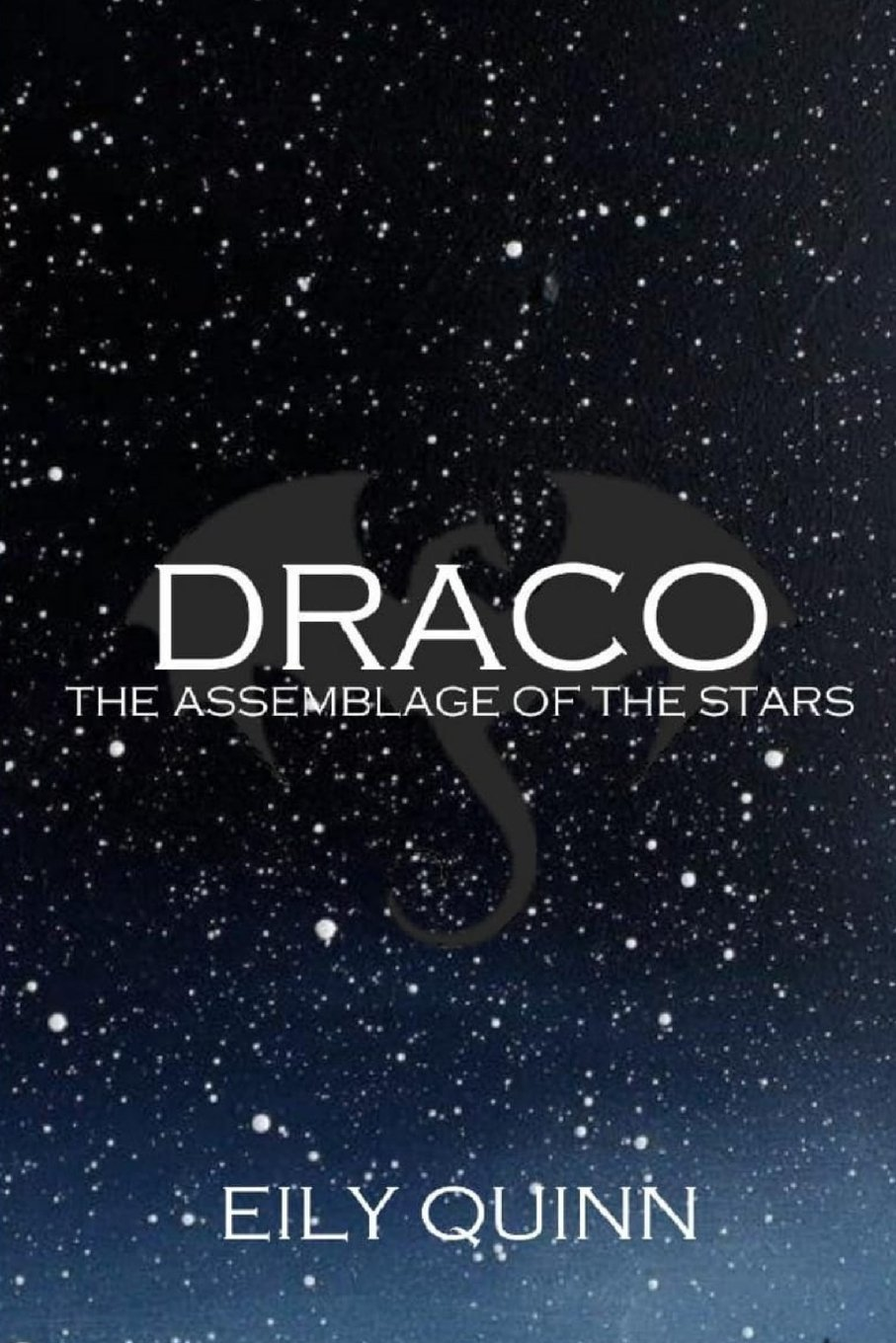Draco (The Assemblage of the Stars) (Volume 1): Eily Quinn
