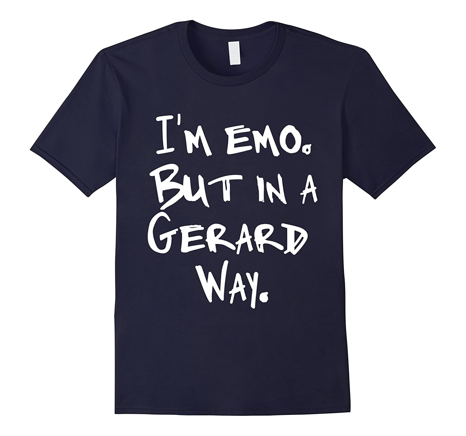 Im Emo But in a Gerard Way T-Shirt-TD