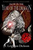 Snow in the Year of the Dragon (The Rise of the Upper Kingdom) (Volume 4)