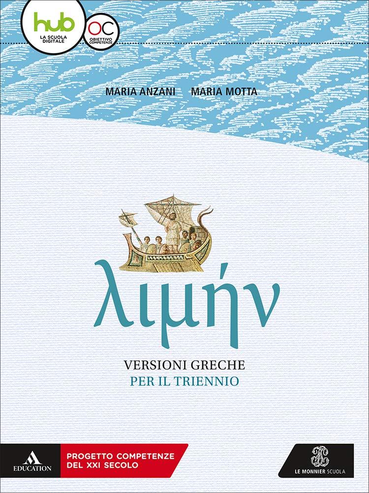 Limen. Versioni greche per il triennio. Per i Licei e gli Ist. magistrali. Con e-book. Con espansione online
