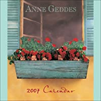 Anne Geddes Down in the Garden: 2007 Wall Calendar