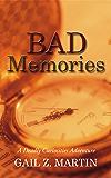 Bad Memories (A Deadly Curiosities Adventure Book 12)