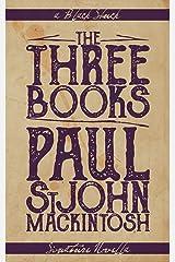 The Three Books Kindle Edition