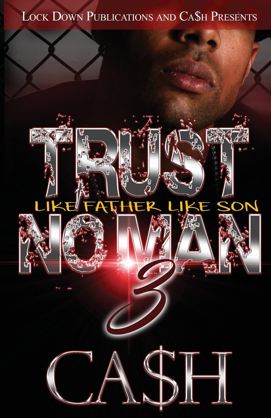 Trust No Man 3: Like Father, Like Son (Volume 3) pdf epub