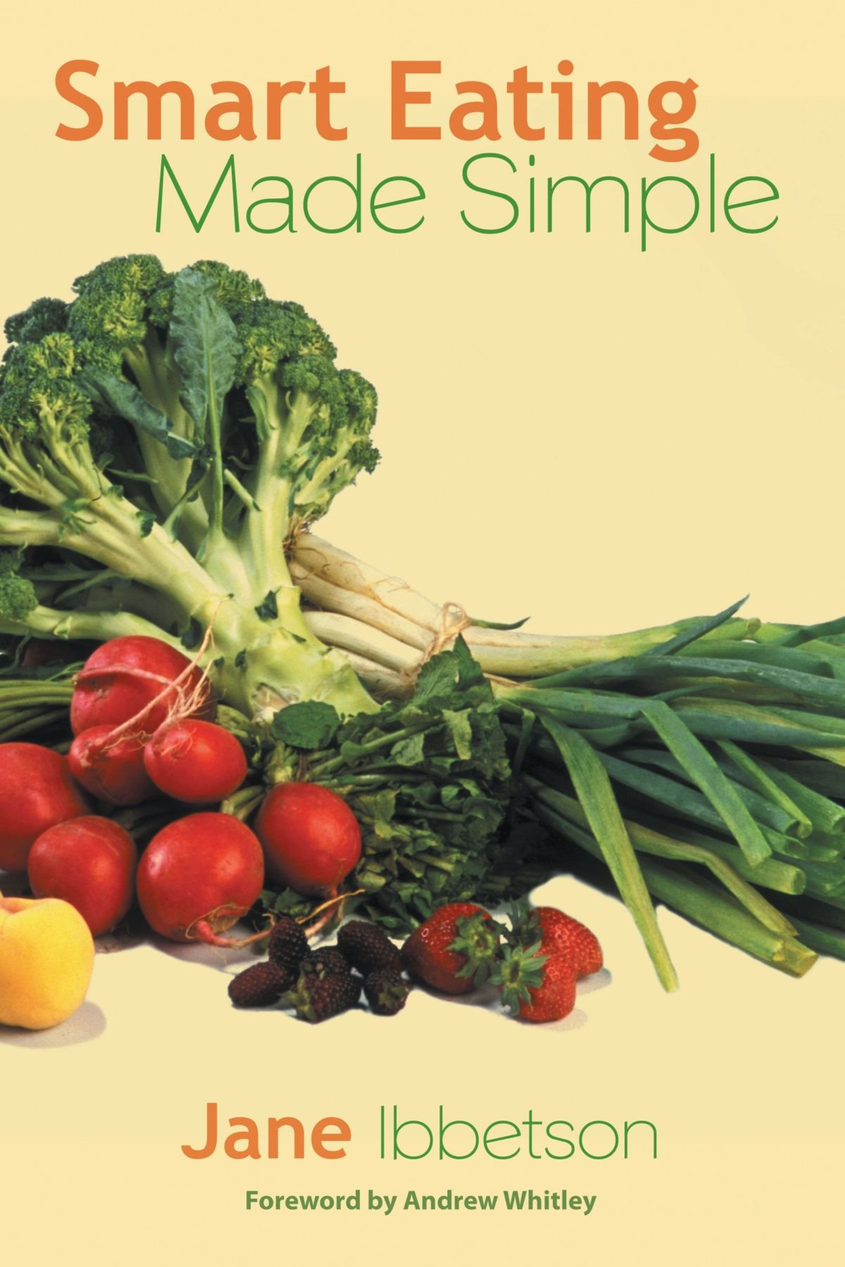 Read Online Smart Eating Made Simple PDF