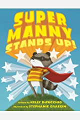 Super Manny Stands Up! Kindle Edition