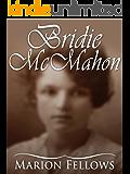 Bridie McMahon (The Bridie McMahon Trilogy Book 1)