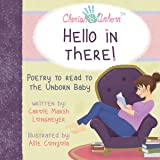 HELLO IN THERE!-Poetry to Read to the Unborn Baby (Bluffton Books)