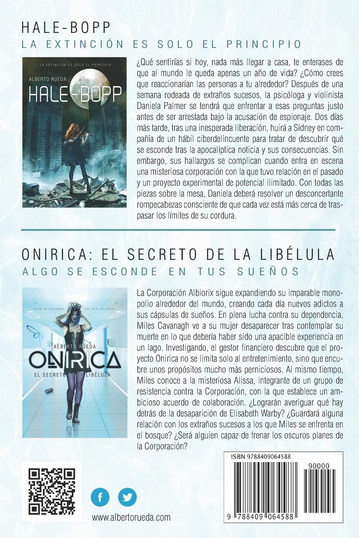 Proyecto ONIRICA: Incluye Hale-Bopp y El Secreto de la Libélula (Spanish Edition): Alberto Rueda: 9788409064588: Amazon.com: Books