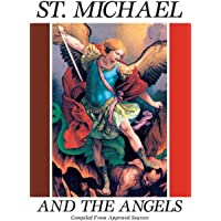 St. Michael and the Angels:  A Month With St. Michael and the Holy Angels