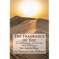 The Fragrance of You.: Poems and passages