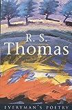 R. S. Thomas: Everyman Poetry: 7