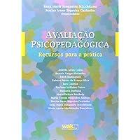 Avaliação Psicopedagógica. Recurso Para a Pratica