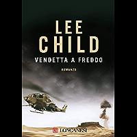 Vendetta a freddo: Le avventure di Jack Reacher (La Gaja scienza Vol. 920)