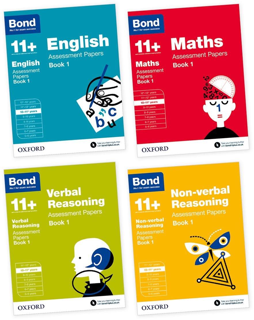 Bond 11+: English, Maths, Non-Verbal Reasoning, Verbal Reasoning: Assessment Papers: Bond 11+: English, Maths, Non-verbal Reasoning, Verbal Reasoning: Assessment Papers 10-11 years bundle
