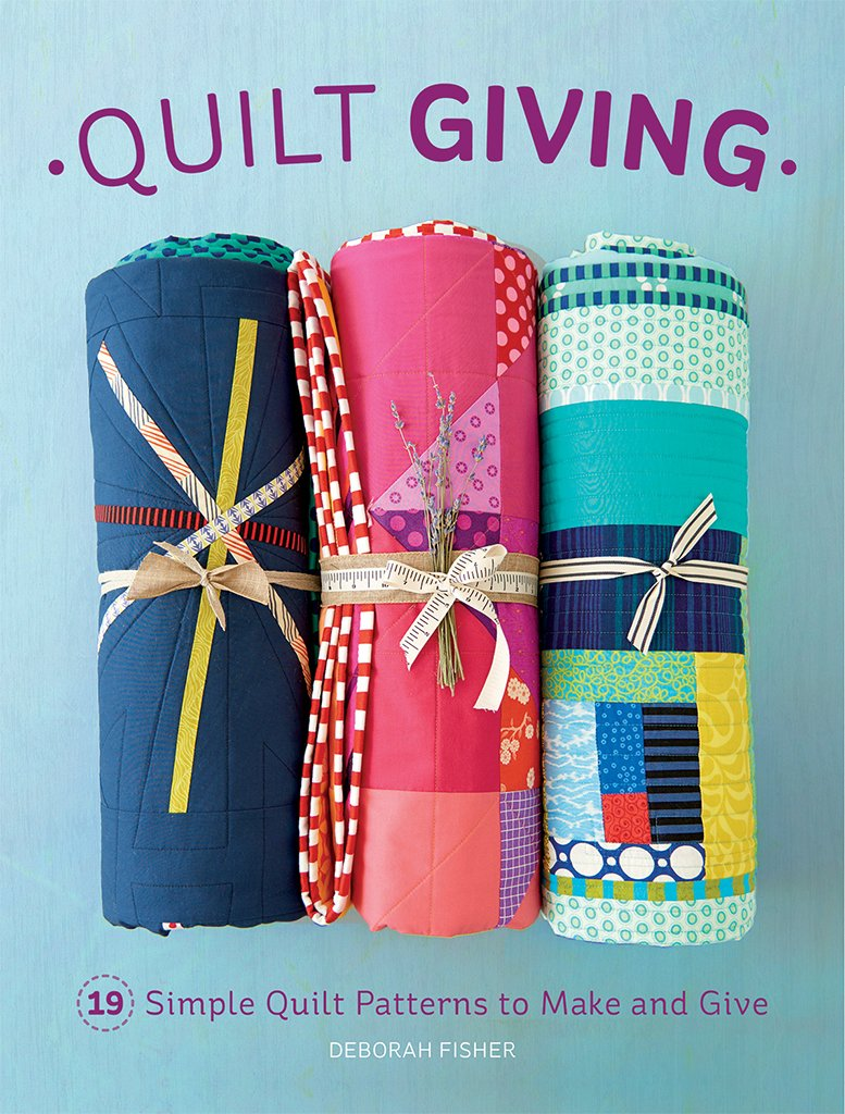 Download Quilt Giving: 19 Simple Quilt Patterns to Make and Give ebook