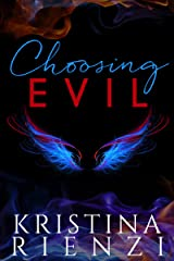 Choosing Evil (Ensouled Series Book 1) Kindle Edition