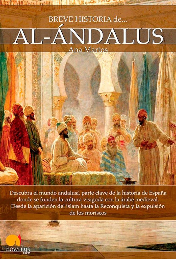 Breve Historia de Al-Ándalus: (Versión sin solapas): Amazon.es ...