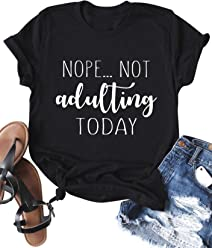 2ba93796d Nlife Women Nope NOT Adulting Today T-Shirt Crew Neck Solid Color Casual  Tops Tee