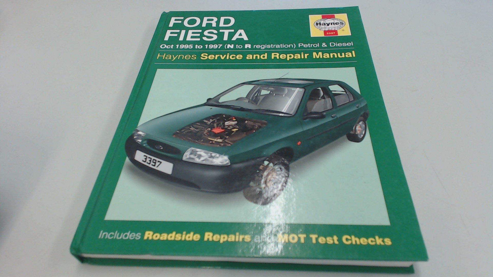 Ford fiesta 95 97 service and repair manual haynes service and repair manuals amazon co uk a k legg steve rendle 9781859603970 books