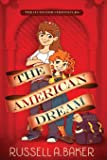The American Dream (The O'Connor Chronicles) (Volume 1)