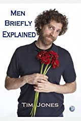 Men Briefly Explained Kindle Edition