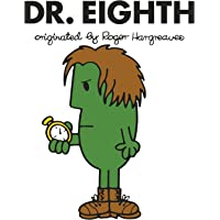 Doctor Who: Dr. Eighth (Roger Hargreaves) (Roger Hargreaves Doctor Who, Band 8)