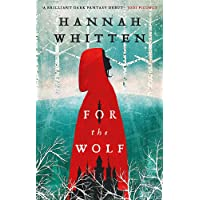 For the Wolf: The New York Times Bestseller