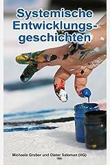 Systemische Entwicklungsgeschichten (German Edition) Kindle Edition