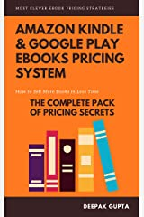 Amazon Kindle & Google Play ebooks Pricing System: Maximize Your ebooks Sales Kindle Edition