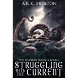 Struggling With the Current (The Telverin Trilogy)