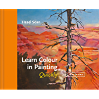 Learn Colour In Painting Quickly (Learn Quickly) (English