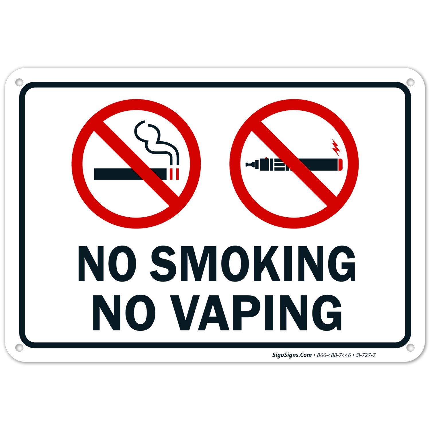 No Smoking No Vaping Sign, 10x7 Rust Free Aluminum, Weather/Fade Resistant, Easy Mounting, Indoor/Outdoor Use, Made in USA by SIGO SIGNS