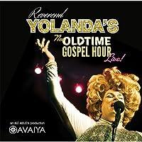 Reverend Yolanda's Old Time Gospel Hour Live
