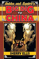 Bubba and Squirt's Big Dig to China Paperback