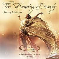 The Dancing Beauty