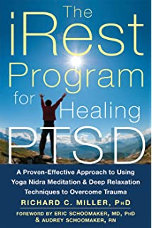 The IRest Program For Healing PTSD A Proven Effective Approach To Using Yoga Nidra