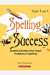 Spelling Success : Graded Activities That Target Problems In Spelling Paperback